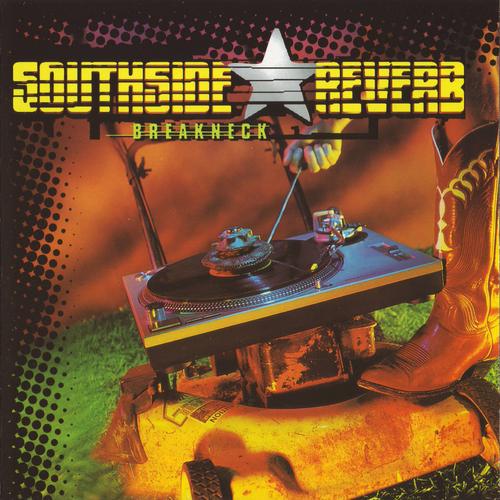 Southside Reverb - Breakneck 1998