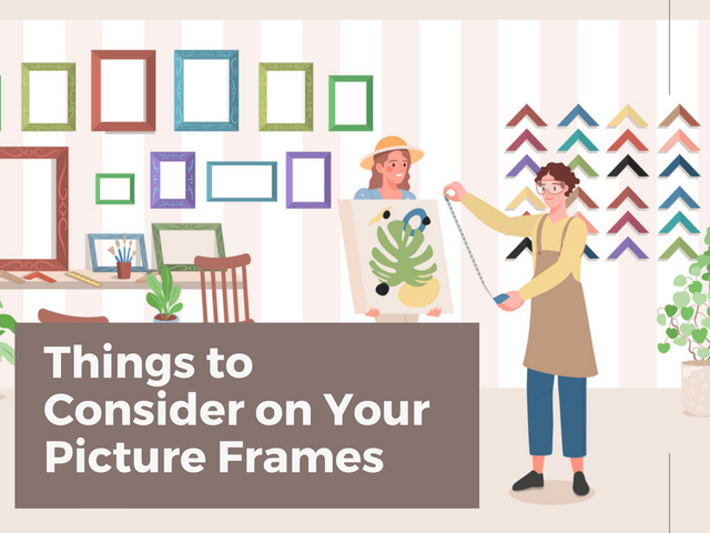 Things-to-Consider-on-Your-Picture-Frames