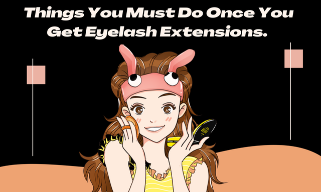 Things-You-Must-Do-Once-You-Get-Eyelash-Extensions
