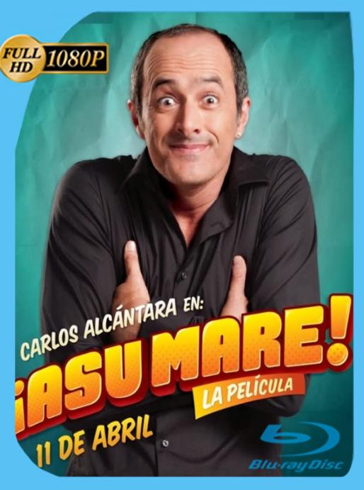 ¡Asu Mare! La Película (2013) WEB-DL [1080p] Latino [GoogleDrive]