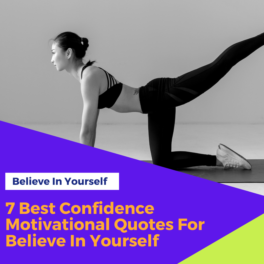 7-Best-Confidence-Motivational-Quotes-For-Believe-In-Yourself