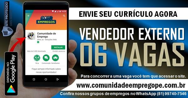 VENDEDOR EXTERNO, 06 VAGAS PARA DISTRIBUIDORA DE ALIMENTOS NO RECIFE