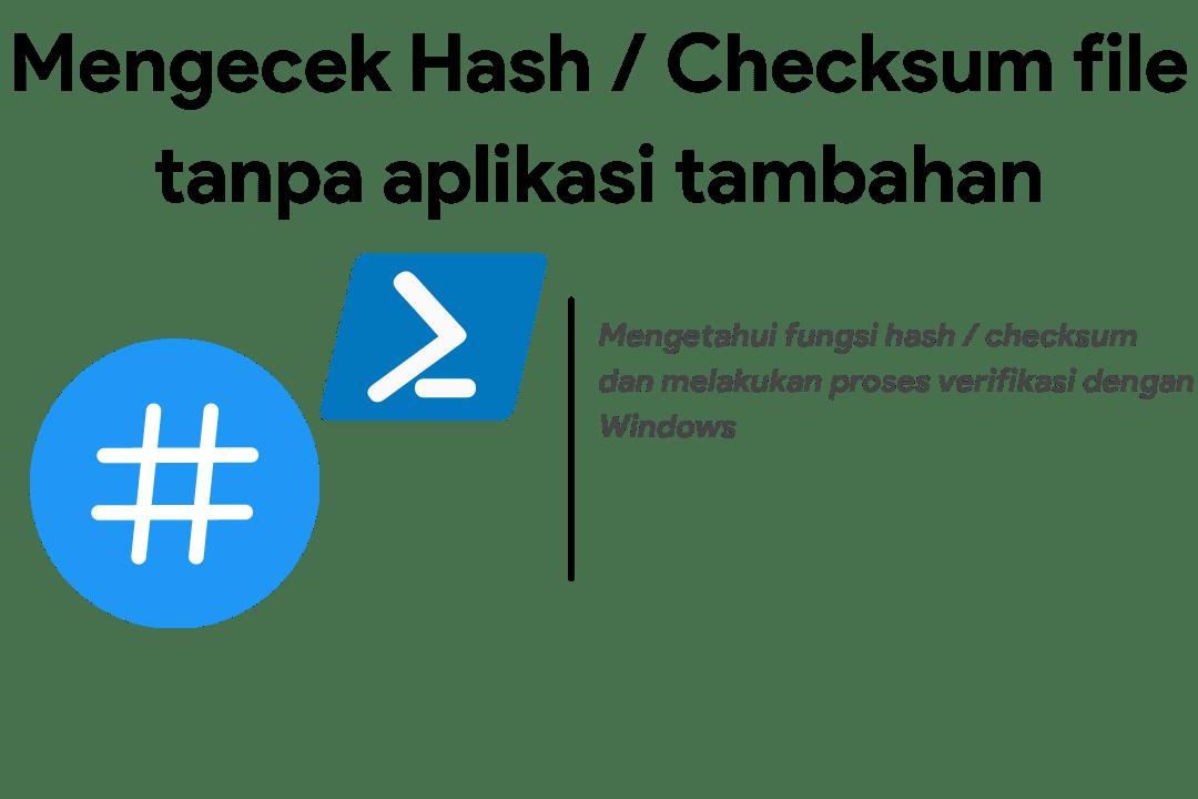 cara cek hash / checksum tanpa software