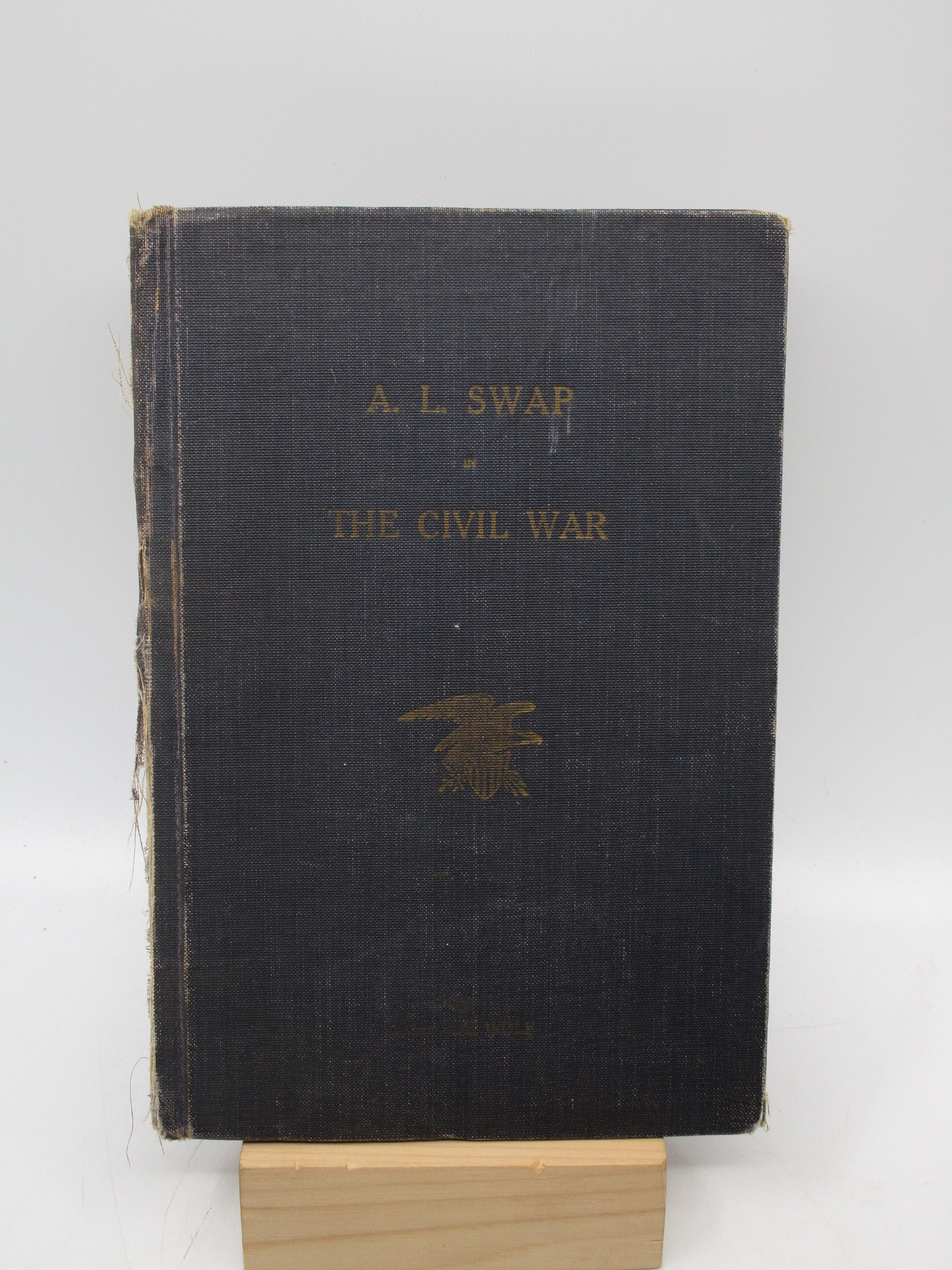 Image for A. L. Swap in Civil War (First Edition)  (37th Illinois Infantry)