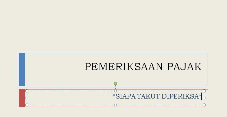 """Fenomena Pajak dan Ketakutan Pengusaha """"Nakal"""" Indonesia. [ Event FWM]"""
