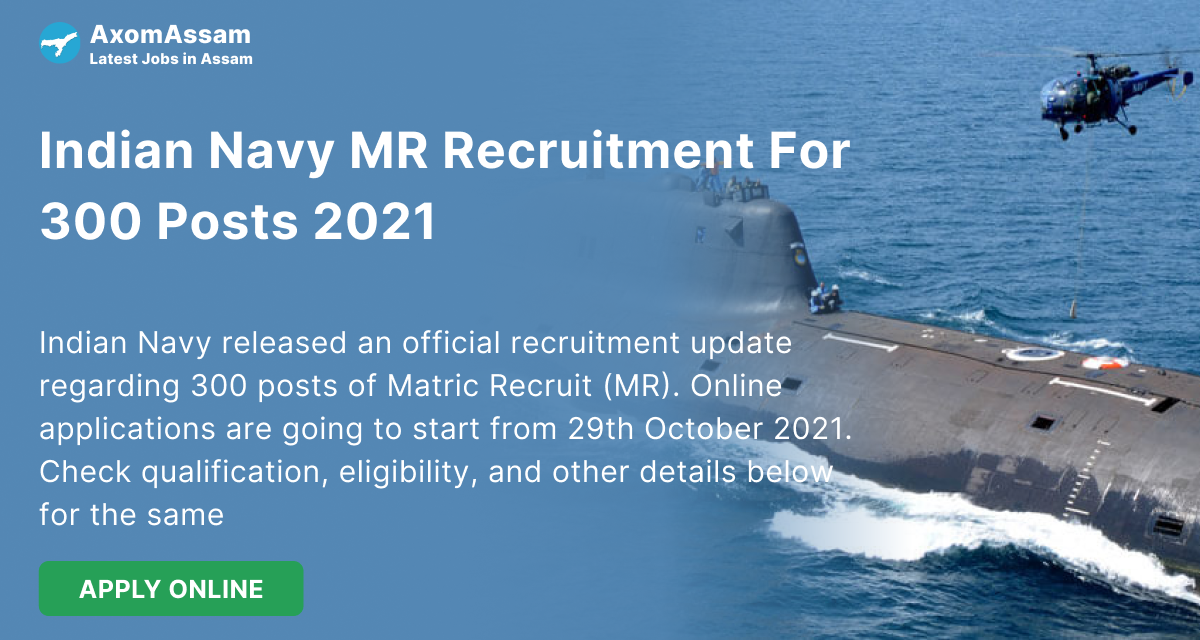 Indian Navy MR Recruitment For 300 Posts 2021 - Online Apply