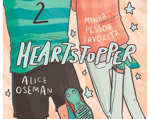 """@EditoraSeguinte lança esse mês """"Heartstopper"""" série em quadrinhos que em breve chegará na Netflix"""