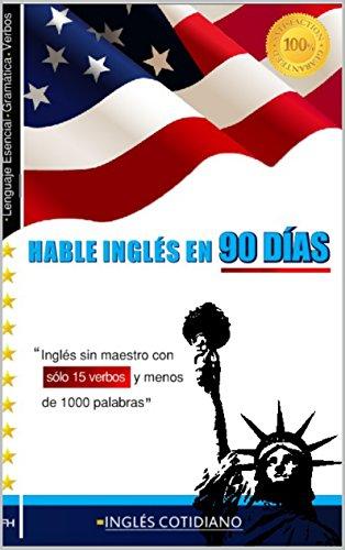 Lea en español y hable inglés cotidiano en 90 días.  - Francisco G. Hernández Méndez - año 2016 - formato pdf Lea-en-espa-ol-y-hable-ingl-s-en-90-d-as-Francisco-G-Hern-ndez-M-ndez