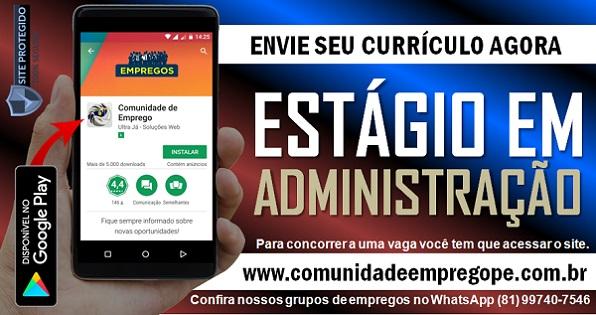 ESTÁGIO EM ADMINISTRAÇÃO PARA EMPRESA DE TERCEIRIZAÇÃO EM JABOATÃO DE GUARARAPES