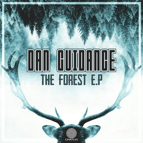 Dan Guidance - The Forest E.P 2019