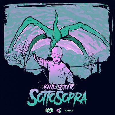 Kane Sciolto – Sottosopra (2019)