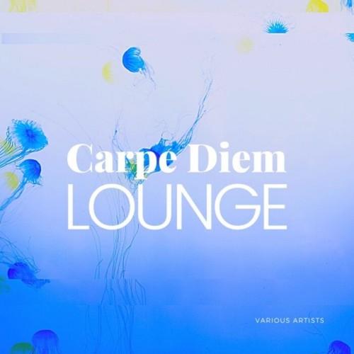 VA - Carpe Diem Lounge (2021)