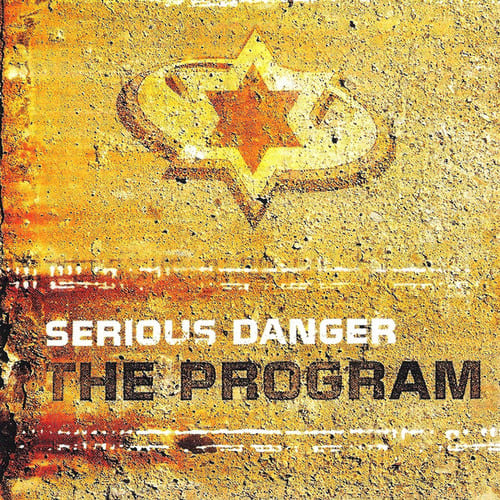Download Serious Danger - The Program mp3