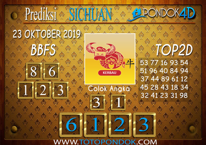 Prediksi Togel SICHUAN PONDOK4D 23 OKTOBER 2019