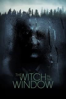 ჯადოქარი ფანჯარაში The Witch in the Window