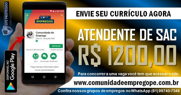 ATENDENTE DE SAC COM SALÁRIO DE R$ 1200,00 PARA PAULISTA