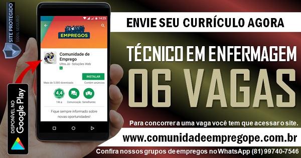 TÉCNICO EM ENFERMAGEM, 06 VAGAS PARA ÁREA DE SAÚDE NO RECIFE