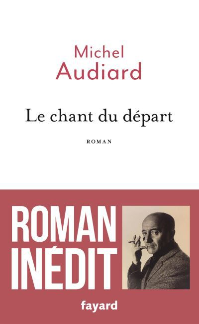 Le chant du départ - Michel Audiard