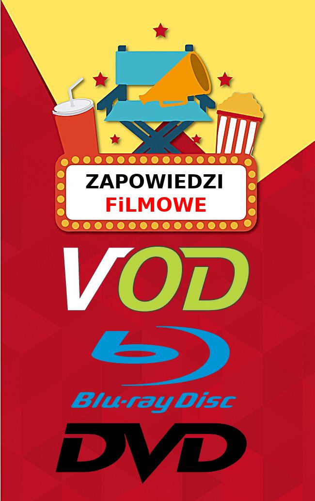 ZAPOWiEDZi FiLMOWE (VOD, DVD & BluRay) - 2020