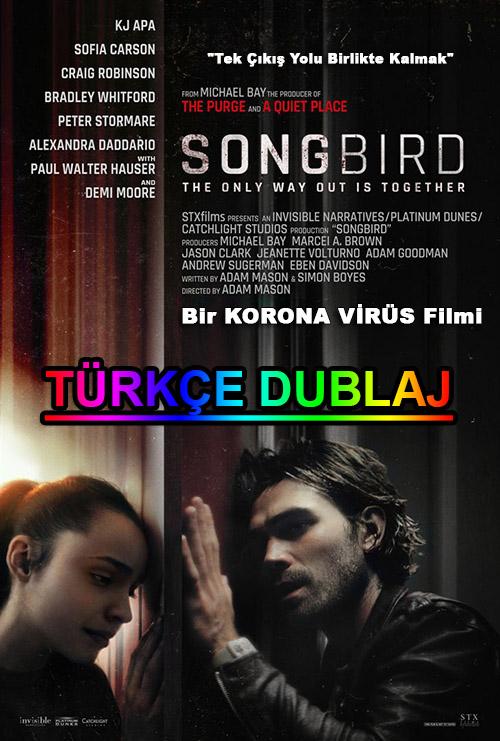 Songbird | 2020 | WEB-DL | XviD | Türkçe Dublaj | m720p - m1080p | WEB-DL | Tek Link