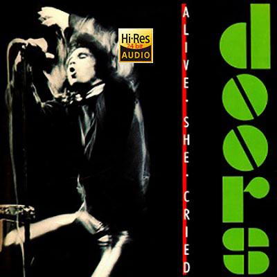 The Doors - Alive She Cried (1983) FLAC [24bit -HIRES]
