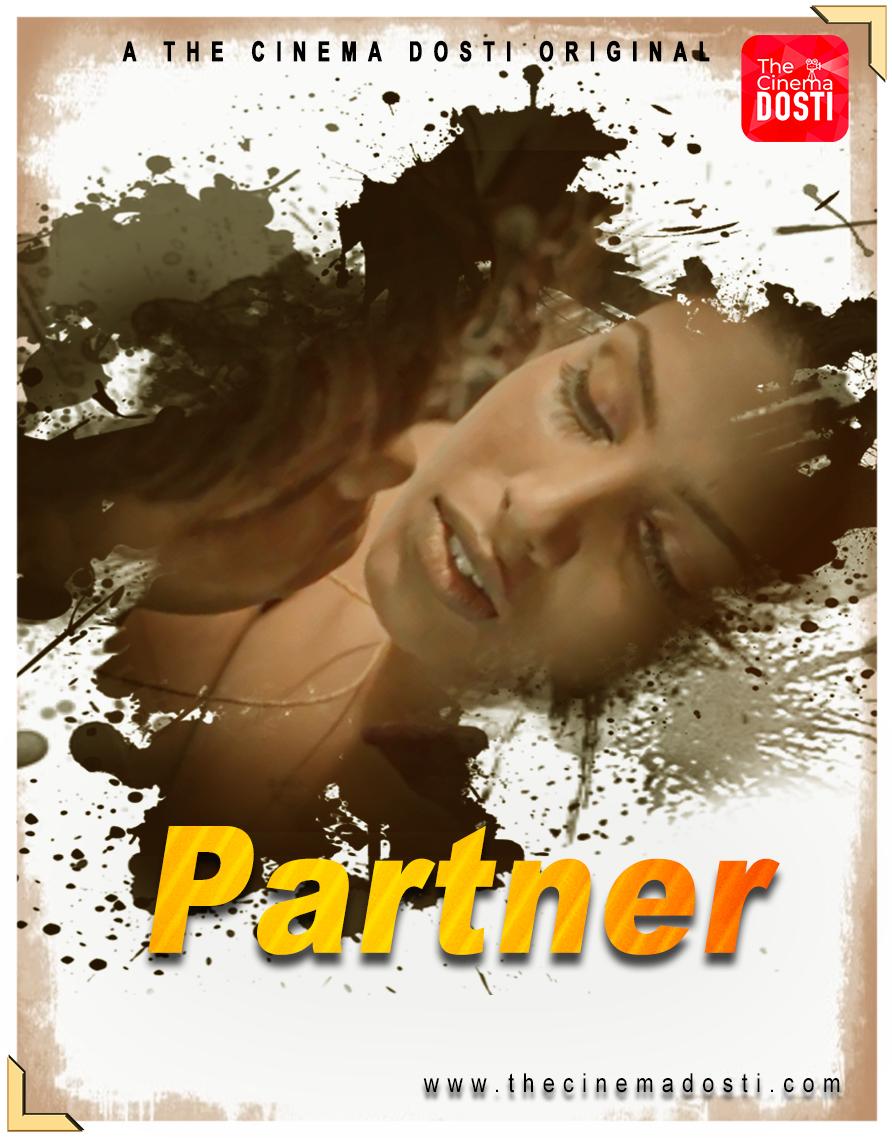Partner 2020 CinemaDosti Originals Hindi Short Film UNRATED 720p HDRip 150MB Download