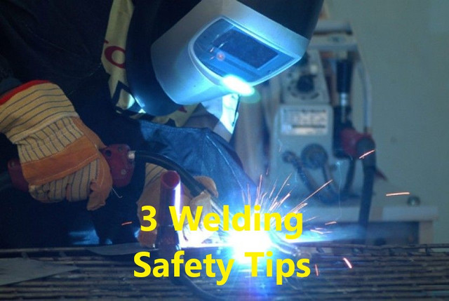 3 Welding Safety Tips