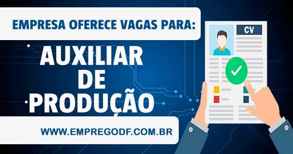 EMPREGO PARA AUXILIAR DE PRODUÇÃO