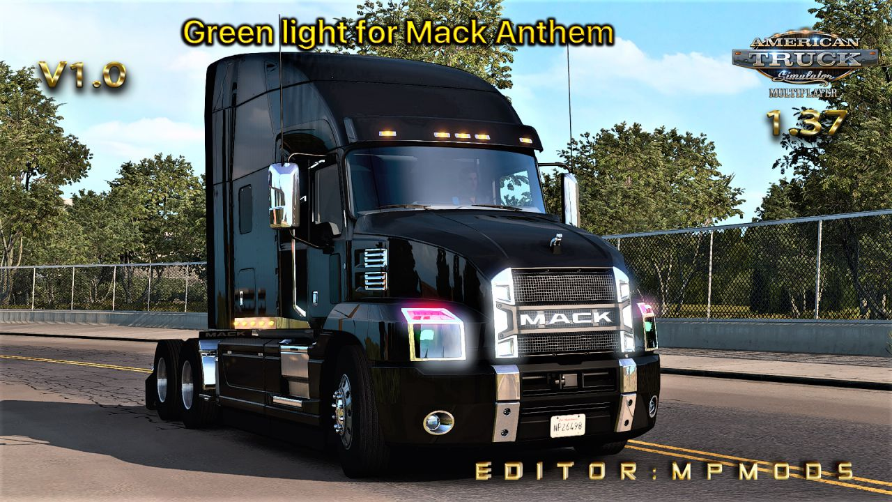 Green light for Mack Anthem V1.0 For Multiplayer ATS 1.37