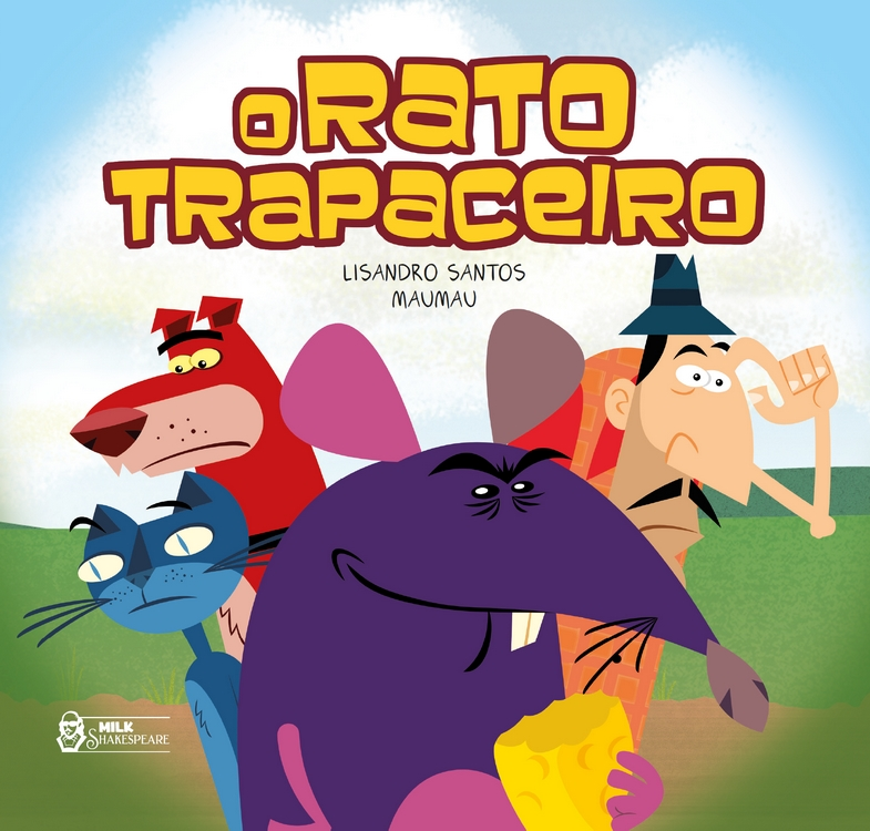O Rato Trapaceiro - Lisandro Santos @FaroEditorial