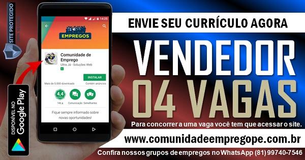 VENDEDOR, 04 VAGAS COM SALÁRIO R$ 1150,00 PARA EMPRESA DO COMÉRCIO