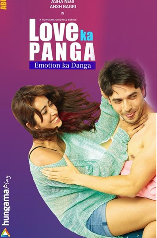 Love Ka Panga S01 2020 Hindi Complete Hungama Web Series 720p HDRip 800MB   300MB Watch Online