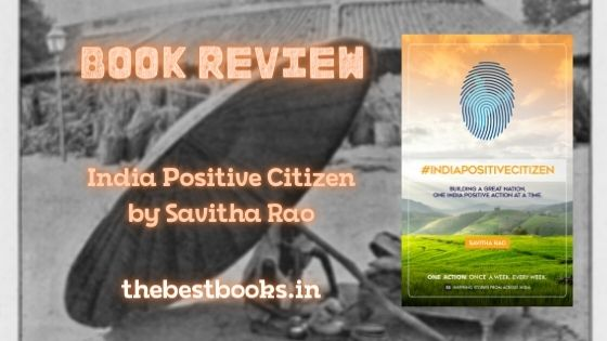 India-Positive-Citizen-by-Savitha-Rao-book-review-now