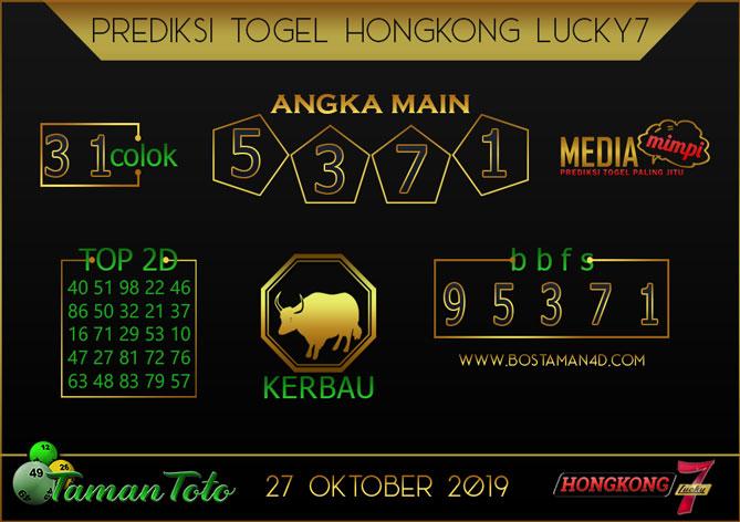 Prediksi Togel HONGKONG LUCKY 7 TAMAN TOTO 27 OKTOBER 2019