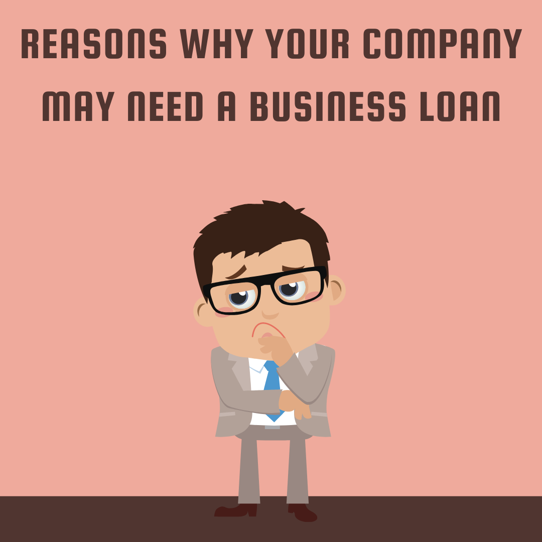 Reasons-why-your-company-may-need-a-business-loan