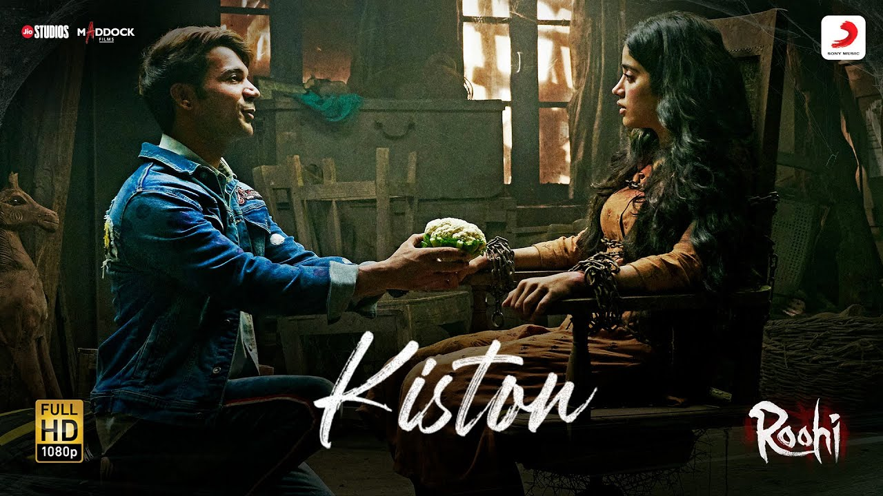 Kiston Video Song – Roohi (2021) Ft. Rajkummar & Janhvi HD