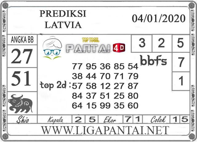 PREDIKSI TOGEL LATVIA PANTAI4D 04 JANUARI 2020