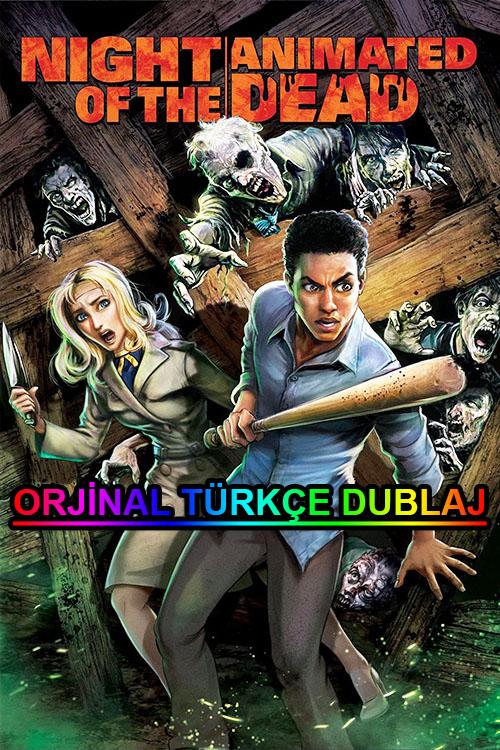 Night of the Animated Dead   2021   BDRip   XviD   Türkçe Dublaj   m720p - m1080p   BluRay   Dual   TR-EN   Tek Link
