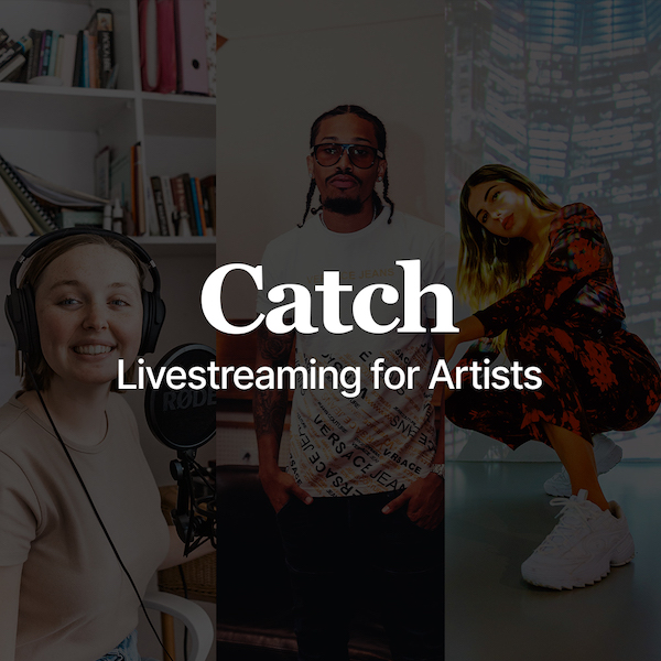 Musicians, Singers and Artists use Catch for ticketed online event livestreaming