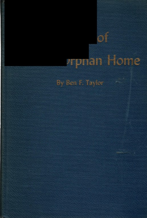 History of Potter Orphan Home and Genealogy of the Potter Family, Ben F. Taylor