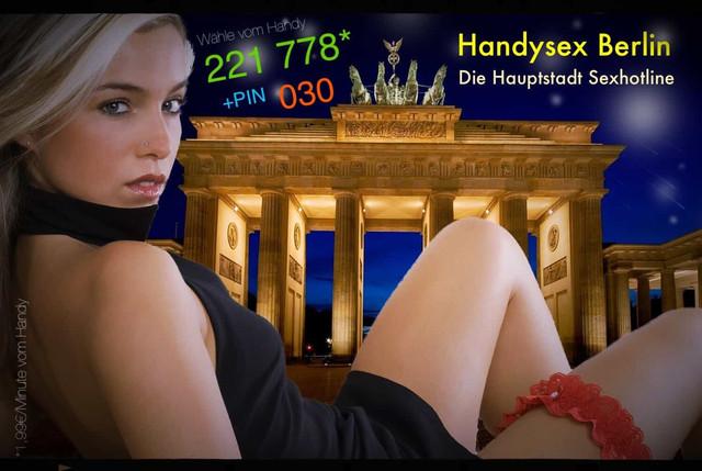 Die Haupstadt Sexhotline für Handysex Berlin an deinem Handy per Kurzwahl.