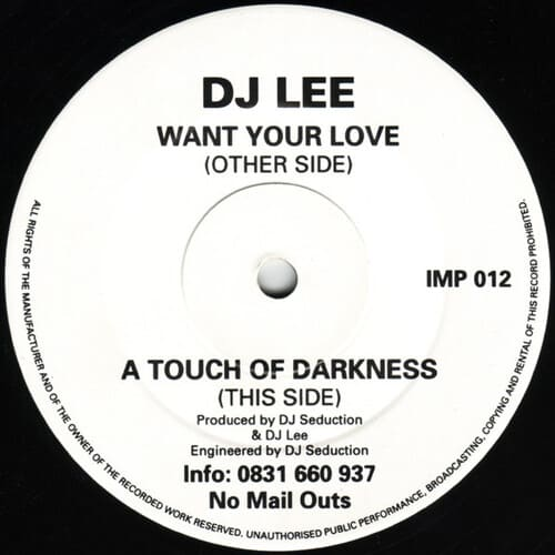 Download DJ Lee - Want Your Love / A Touch Of Darkness mp3