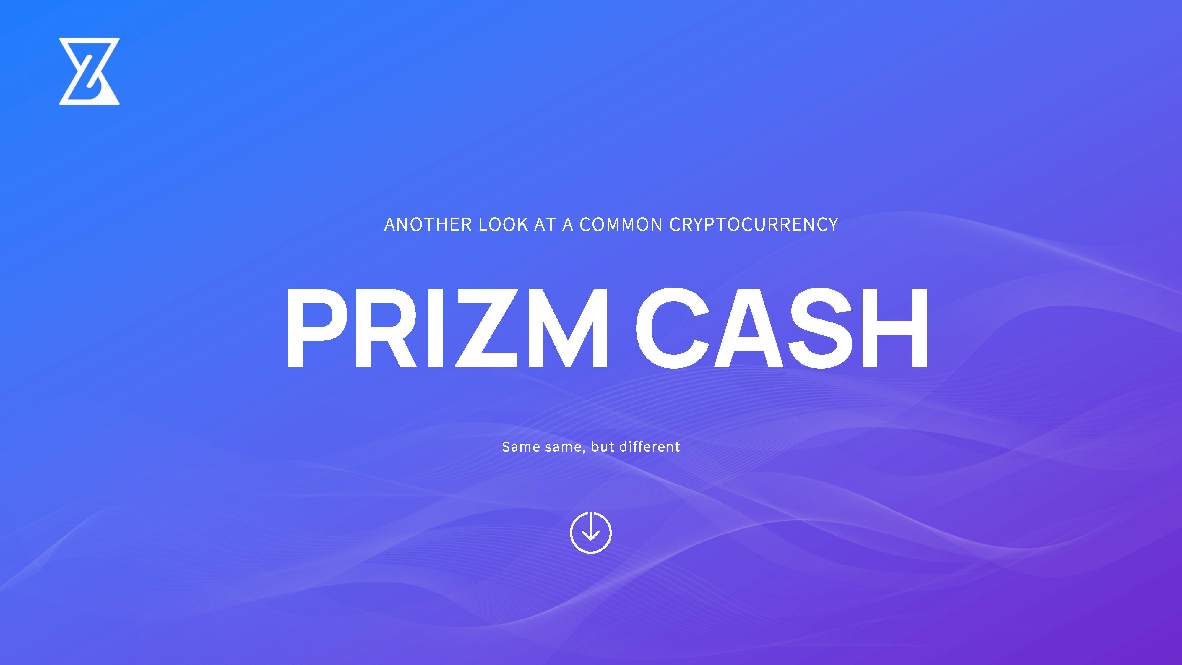 {filename}-[ann] Prizm Cash - Same Same, But Different