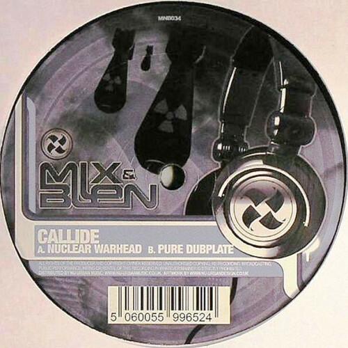 Callide - Nuclear Warhead / Pure Dubplate 2008