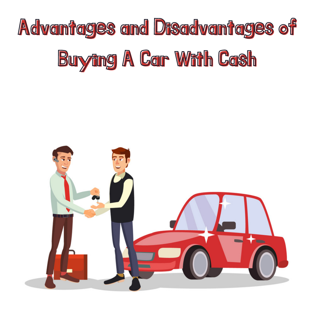 Advantages-and-Disadvantages-of-Buying-A-Car-With-Cash