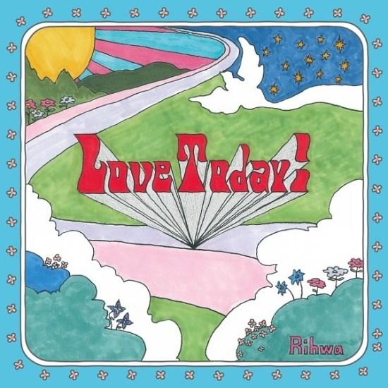 [Single] Rihwa – Love Today!