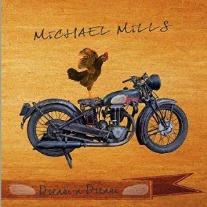 Michael-Mills-Band-Dream-a-Dream