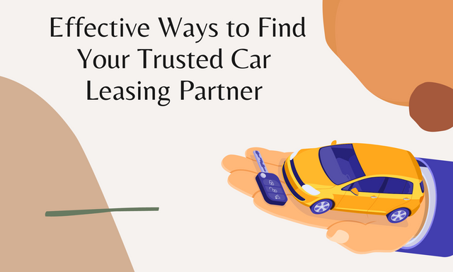 Effective-Ways-to-Find-Your-Trusted-Car-Leasing-Partner