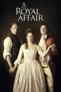 სამეფო რომანი A Royal Affair
