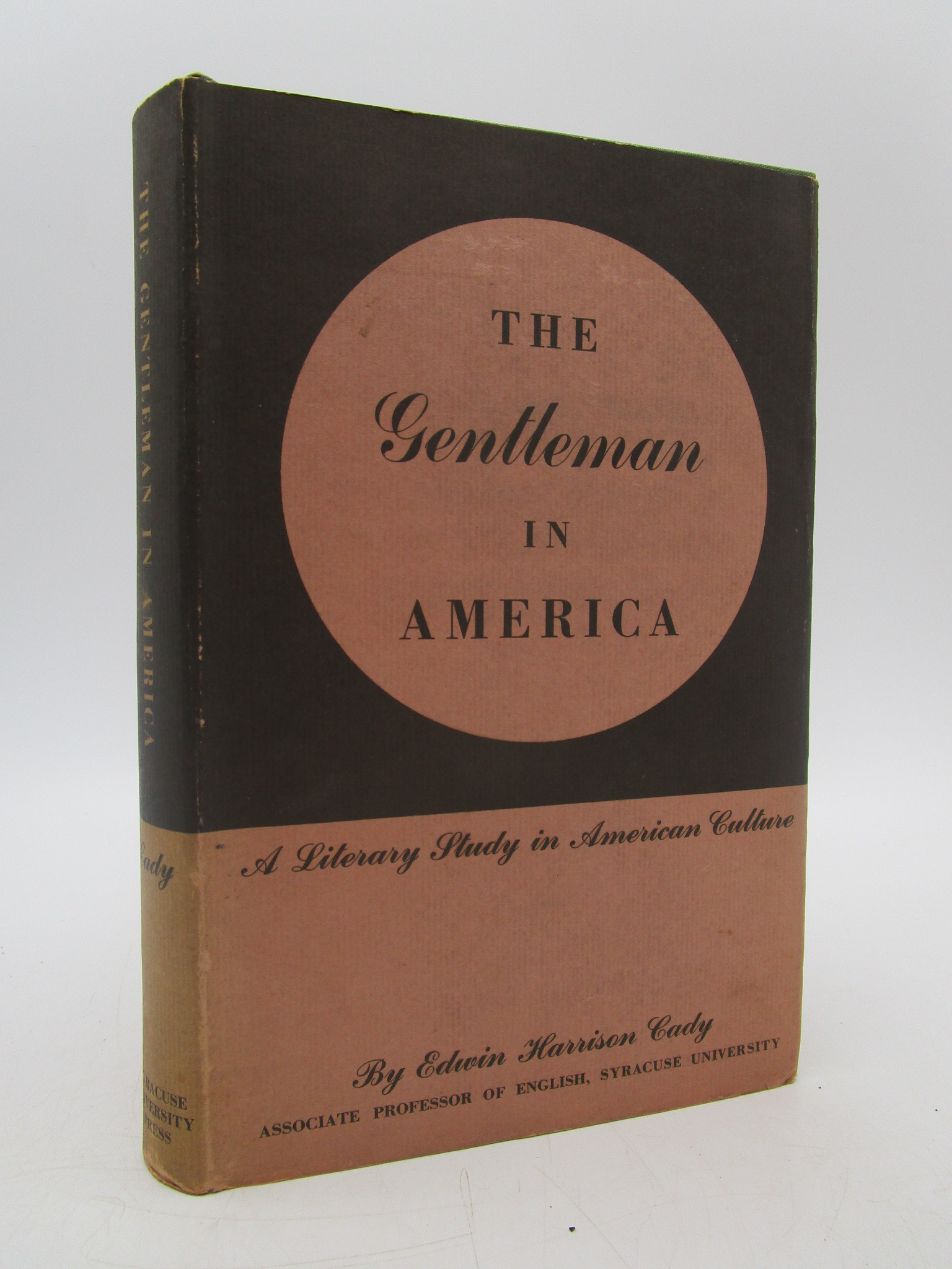 Image for The Gentleman in America: A Literary Study in American Culture